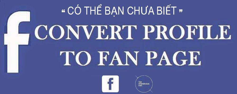 huong-dan-cach-chuyen-facebook-ca-nhan-thanh-fanpage